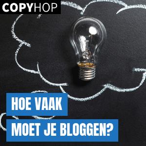 Hoe Vaak Moet Je Bloggen?